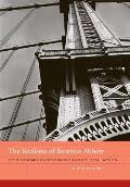 The Realisms of Berenice Abbott, 2: Documentary Photography and Political Action