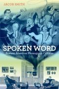 Spoken Word: Postwar American Phonograph Cultures