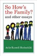 So Hows the Family & Other Essays