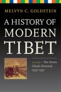 A History of Modern Tibet, Volume 3: The Storm Clouds Descend, 1955-1957