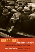 Breadlines Knee-Deep in Wheat: Food Assistance in the Great Depression
