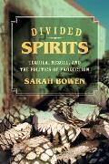Divided Spirits, 56: Tequila, Mezcal, and the Politics of Production