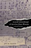 Arnold Schoenberg's a Survivor from Warsaw in Postwar Europe, 17