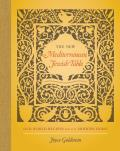 New Mediterranean Jewish Table Old World Recipes for the Modern Home