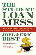 Student Loan Mess How Good Intentions Created A Trillion Dollar Problem