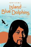 Island of the Blue Dolphins The Complete Readers Edition
