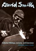 David Smith Collected Writings Lectures & Interviews