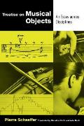 Treatise on Musical Objects, Volume 20: An Essay Across Disciplines
