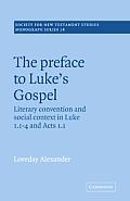 The Preface to Luke's Gospel