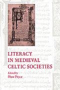 Literacy in Medieval Celtic Societies