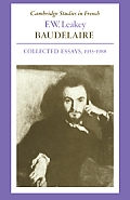 Baudelaire: Collected Essays, 1953 1988