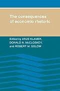 The Consequences of Economic Rhetoric
