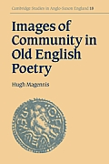 Images of Community in Old English Poetry