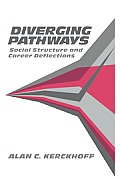 Diverging Pathways: Social Structure and Career Deflections