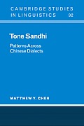Tone Sandhi: Patterns Across Chinese Dialects