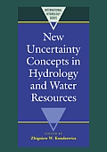 New Uncertainty Concepts in Hydrology and Water Resources