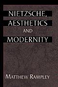 Nietzsche, Aesthetics and Modernity