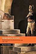 From Reich to State: The Rhineland in the Revolutionary Age, 1780-1830
