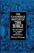 Cambridge History of the Bible volume 2 the West from the Fathers to the Reformation
