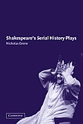 Shakespeare's Serial History Plays