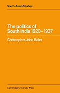 The Politics of South India 1920 1937