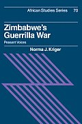 Zimbabwe's Guerrilla War: Peasant Voices