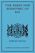 The Abbey and Bishopric of Ely