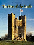 The Rise of the Castle