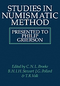 Studies in Numismatic Method: Presented to Philip Grierson