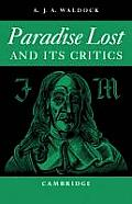 Paradise Lost: And Its Critics