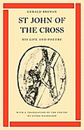 St John of the Cross: His Life and Poetry