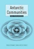 Antarctic Communities: Species, Structure and Survival