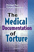 The Medical Documentation of Torture