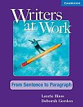 Writers at Work From Sentence to Paragraph Students Book