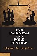 Tax Fairness and Folk Justice