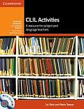 CLIL Activities: A Resource for Subject and Language Teachers [With CDROM]