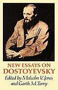 New Essays on Dostoyevsky