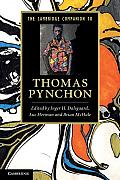 Cambridge Companion to Thomas Pynchon Edited by Inger H Dalsgaard Luc Herman Brian McHale