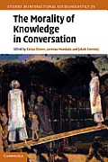 The Morality of Knowledge in Conversation