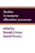 Studies in Resource Allocation Processes
