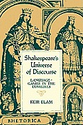 Shakespeare's Universe of Discourse: Language-Games in the Comedies
