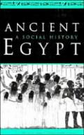 Ancient Egypt A Social History