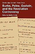Burke Paine Godwin & the Revolution Controversy