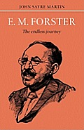 E.M. Forster: The Endless Journey