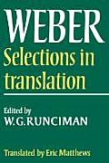 Max Weber Selections In Translation