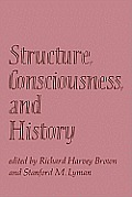 Structure, Consciousness and History