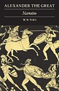 Alexander the Great: Volume 1, Narrative