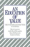 Education Of Value The Purposes & Practi