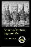 Scenes of Nature, Signs of Man