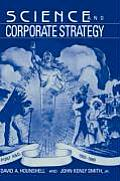 Science and Corporate Strategy: Du Pont R and D, 1902 1980